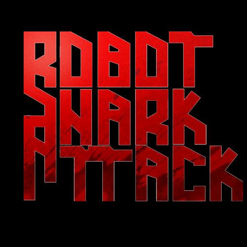 Robot Shark Attack's avatar