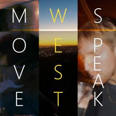 Move West Speak