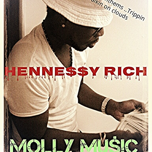 HENNE$$Y RICH - walkin On CLOUDS