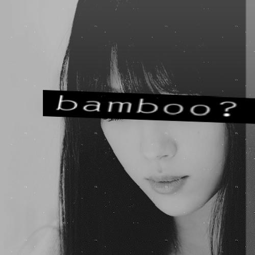 bamboo?'s avatar
