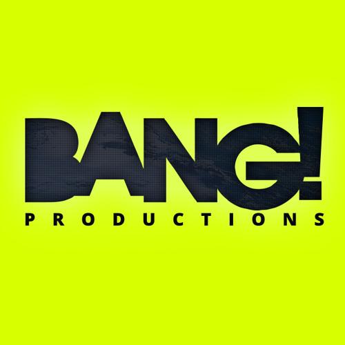 BANG PRODUCTIONS's avatar