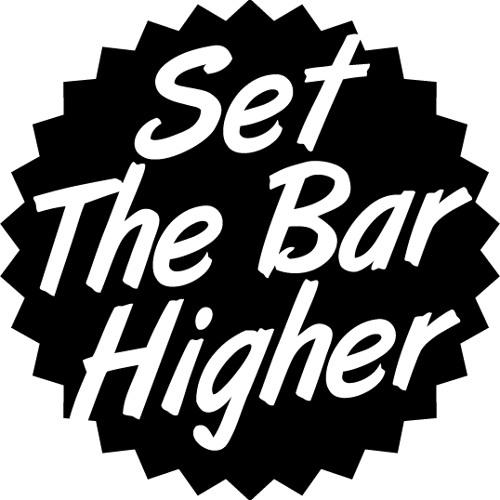 Set The Bar Higher's avatar