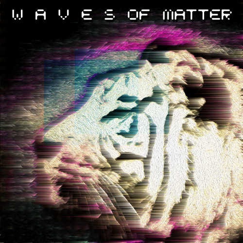 Waves of Matter's avatar