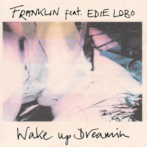 Wake Up Dreamin'