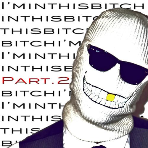 #iminthisbitch's avatar