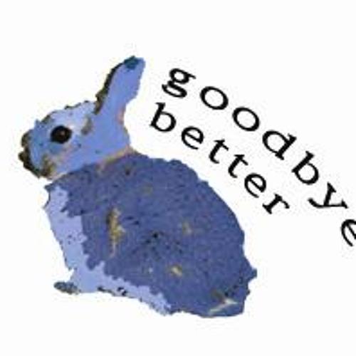 goodbyebetter's avatar
