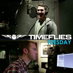Timeflies Tuesday