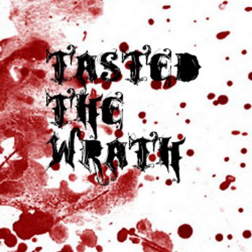 Tasted the Wrath's avatar
