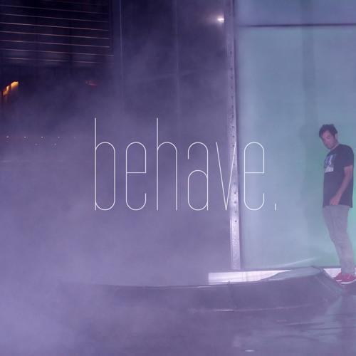 behave.'s avatar