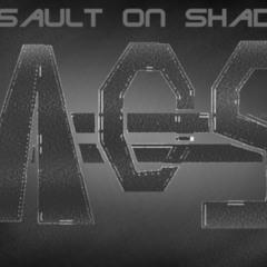 Assault On Shadow