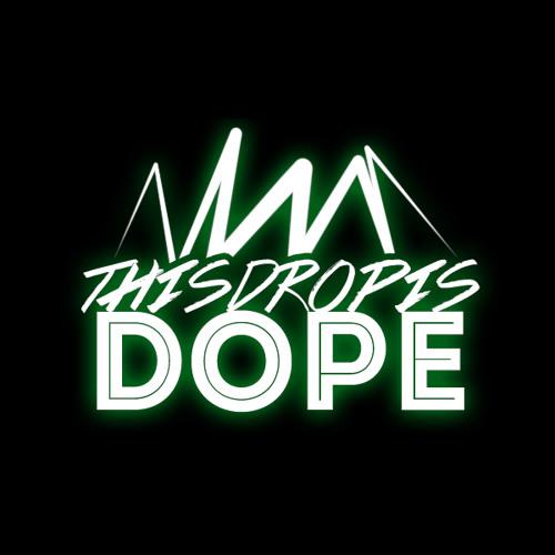 ThisDropIsDope.com's avatar
