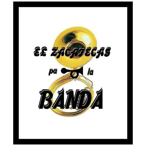 EL ZACATECAS pa≍la BANDA's avatar