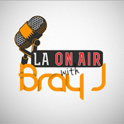 LA On Air with Bray J's avatar