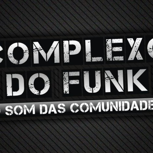 COMPLEXODOFUNK-RJ's avatar