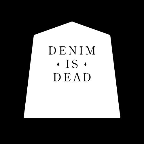 Denim Is Dead's avatar