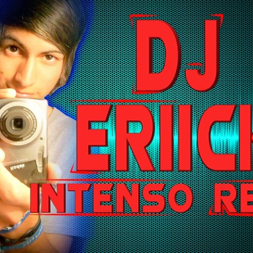 DjEriick Intenso Remix's avatar
