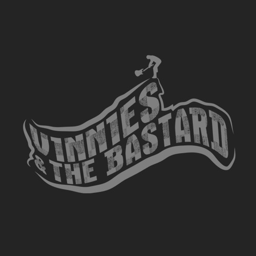 Vinnies & the Bastard's avatar
