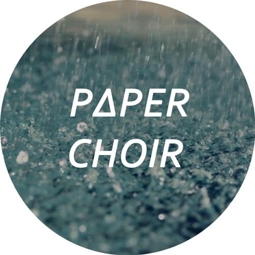paper choir's avatar