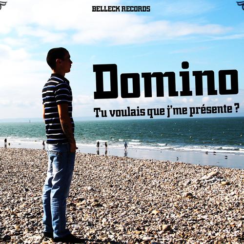 Domino - Tu Voulais Que Je Me Presente