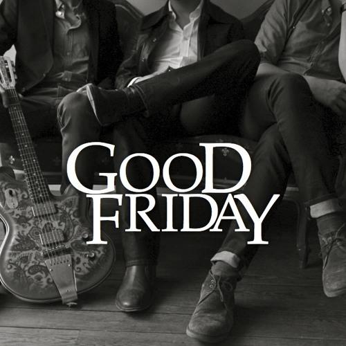 Good Friday's avatar