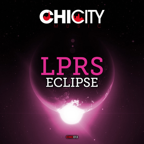 Preview: LPRS - Eclipse (Original Mix) [CHI CITY MUSIC/Kontor Records]