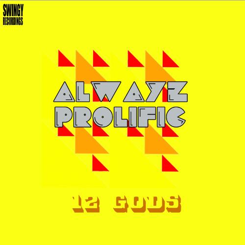 ALWAYZ PROLIFIC's avatar