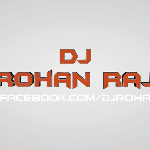 DJ Rohan Raj's avatar