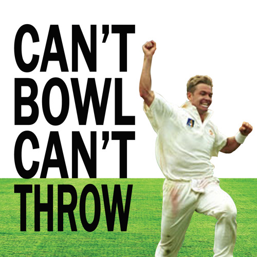 """The """"Can't Bowl Can't Throw"""" Cricket Show's avatar"""