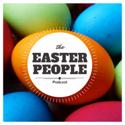 The Easter People Podcast's avatar