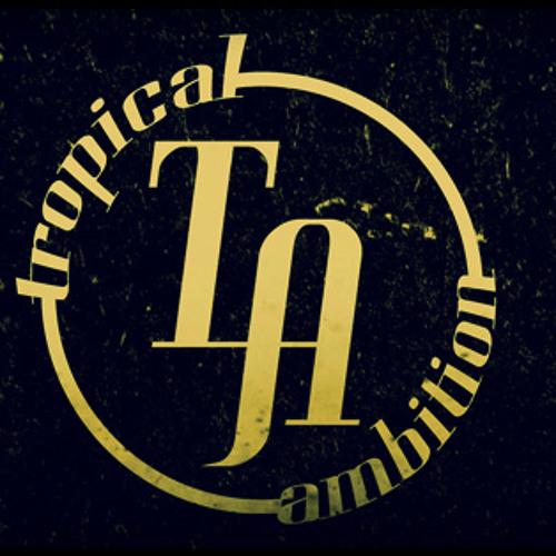 tropicalambition's avatar