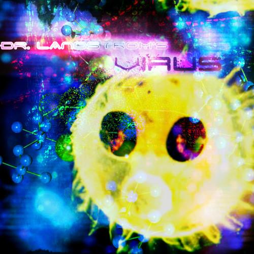 DR.LANDSTROM'S VIRUS's avatar