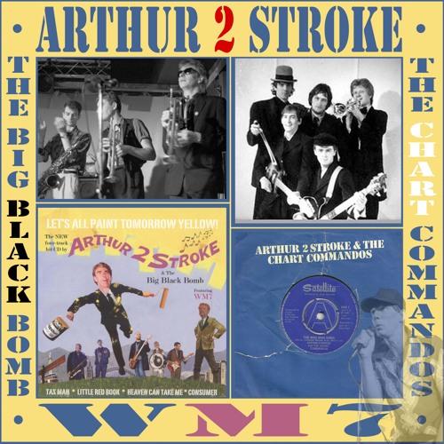 Arthur 2 Stroke and the Chart Commandos, Live at Banwells
