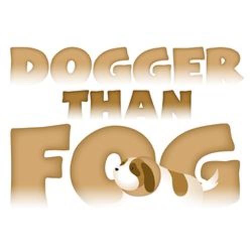 Dogger Than Fog's avatar