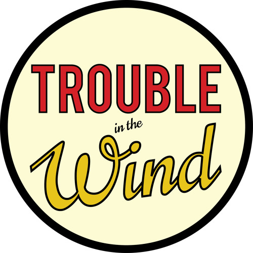Trouble in the Wind's avatar