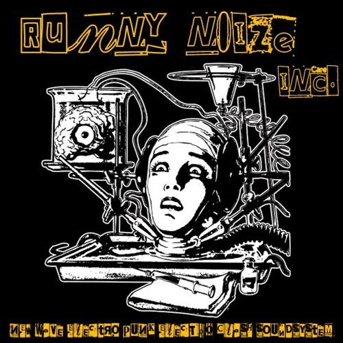 Y£rÖµN - Runny Noize Inc.'s avatar