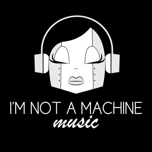 imnotamachinemusic's avatar