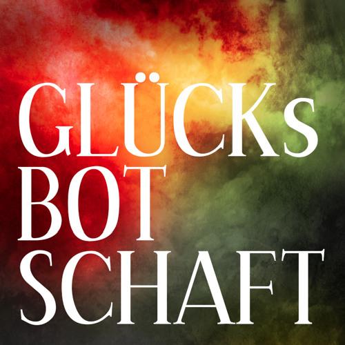 GLÜCKSBOTSCHAFT's avatar