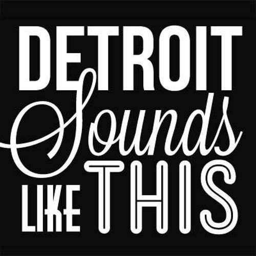 DetroitSoundsLikeThis's avatar