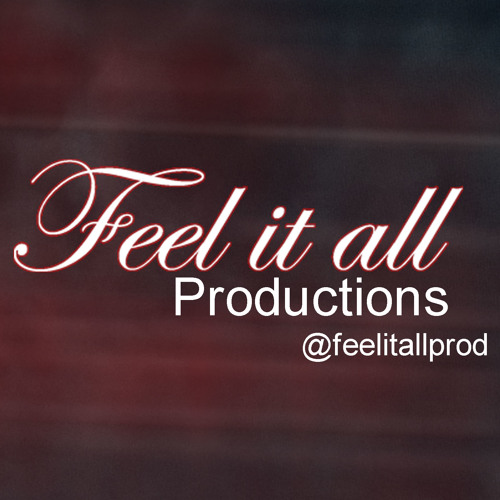 Feel it all productions's avatar