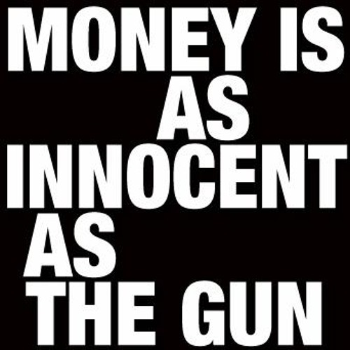 Moneyisasinnocentasthegun's avatar