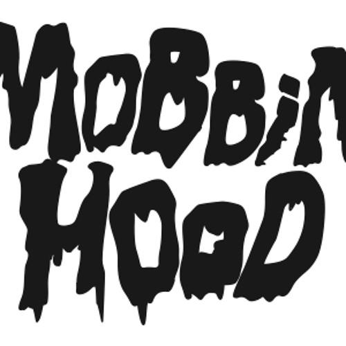 MOBBIN HOOD's avatar