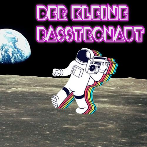 Der kleine Basstronaut's avatar