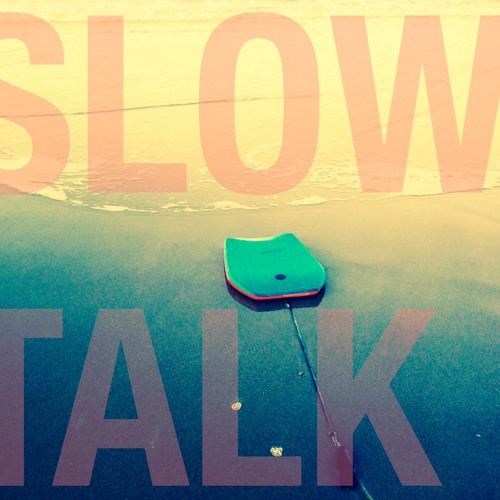 Slow Talk's avatar