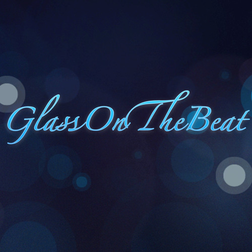 GlassOnTheBeat's avatar