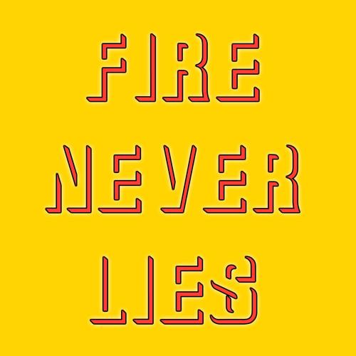 Fire Never Lies's avatar