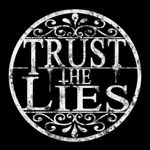 Trust The Lies's avatar