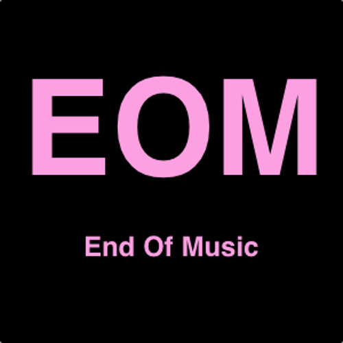 End Of Music's avatar
