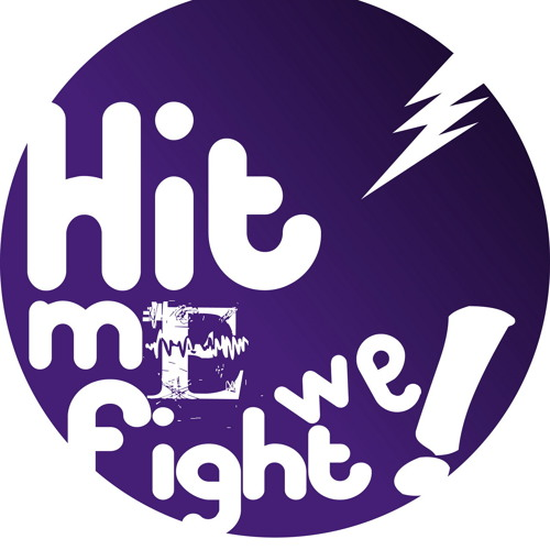 HIT ME WE FIGHT's avatar