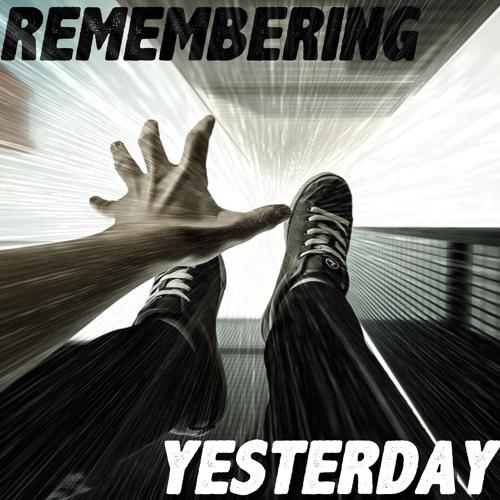 Remembering Yesterday's avatar