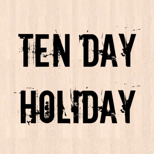 Ten Day Holiday's avatar